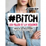 Livre Jasmin Roy - Bitch