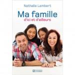 Ma famille ici et ailleurs- Nathalie Lambert