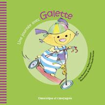 Une journee avec Galette