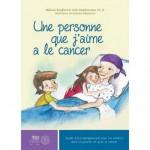 livre une personne que jaime a le cancer